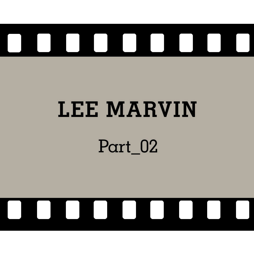 lee_marvin_part_02_web_square2