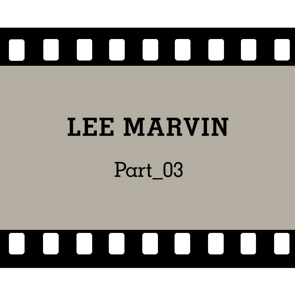 lee_marvin_part_03_web_square