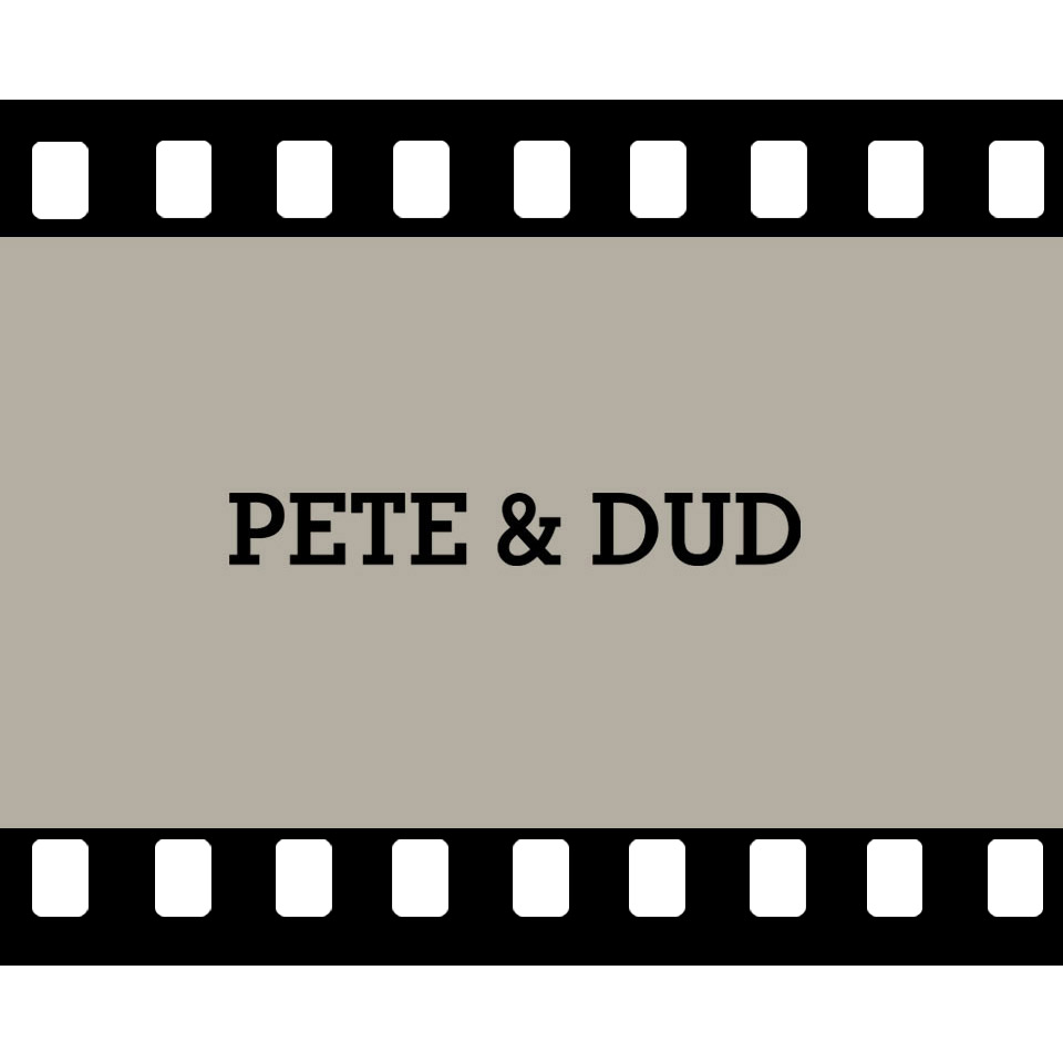 PETE & DUD VIDEO