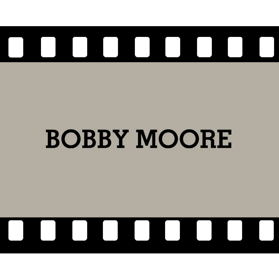 BOBBY MOORE VIDEO