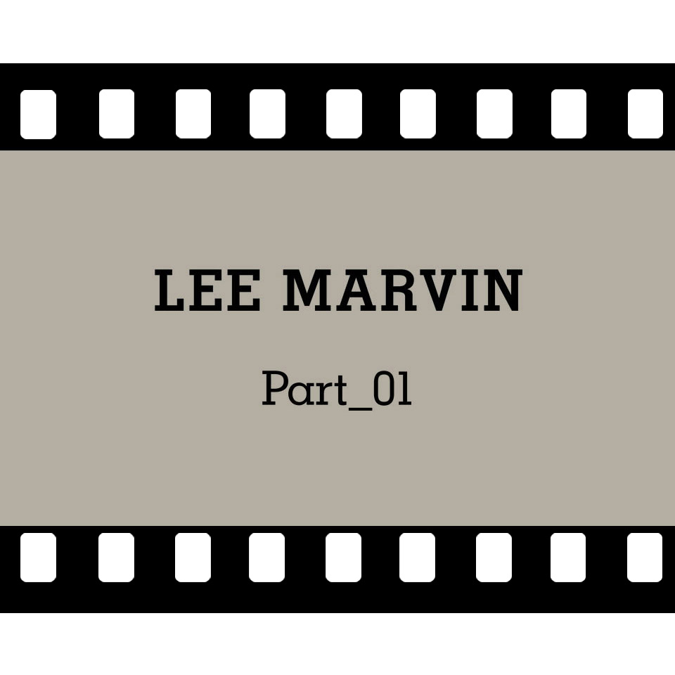 lee_marvin_part_01_web_square2
